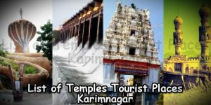 List of Temples And Tourist Places in Karimnagar
