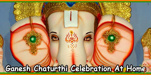 Ganesh Chaturthi Celebration At Home