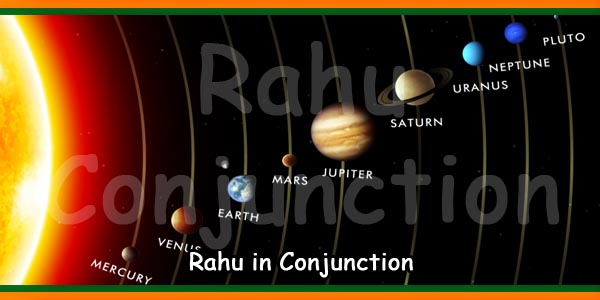Rahu in Conjunction