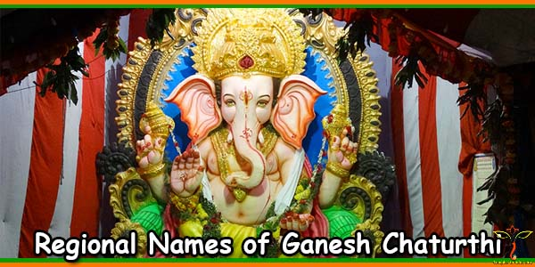 Regional Names of Ganesh Chaturthi