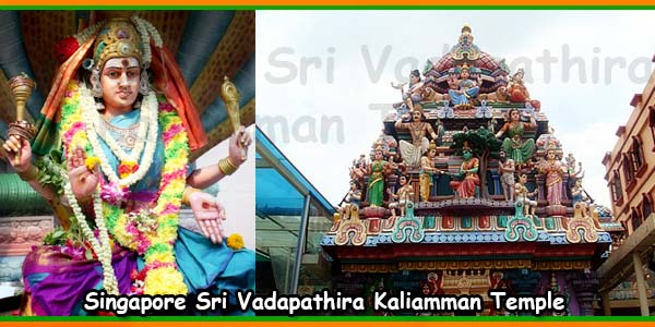 Singapore Sri Vadapathira Kaliamman Temple