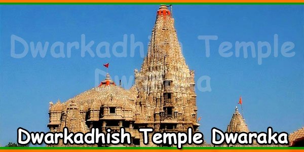 Dwarkadhish Temple Dwaraka