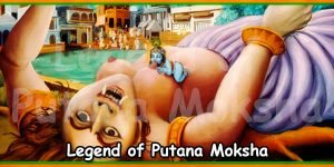 Legend of Putana Moksha