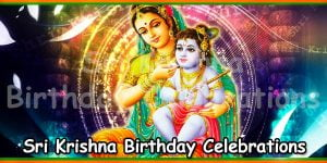 Sri Krishna Birthday Celebrations