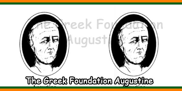 The Greek Foundation Augustine