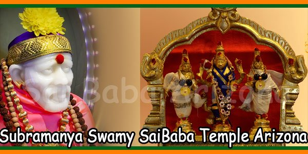 Subramanya Swamy SaiBaba Temple Arizona