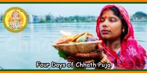 Four Days of Chhath Puja