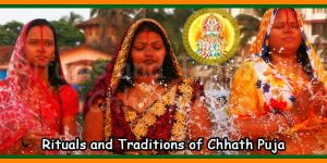 Rituals and Traditions of Chhath Puja