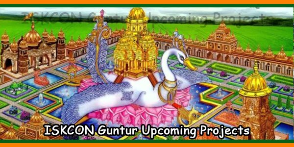 ISKCON Guntur Upcoming Project