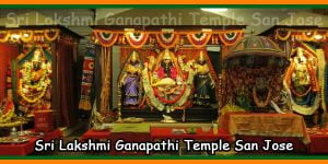 Sri Lakshmi Ganapathi Temple San Jose
