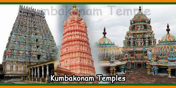 Kumbakonam Temples and Location