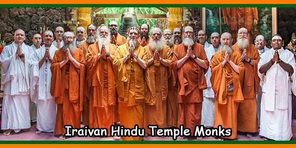 Iraivan Hindu Temple Monks