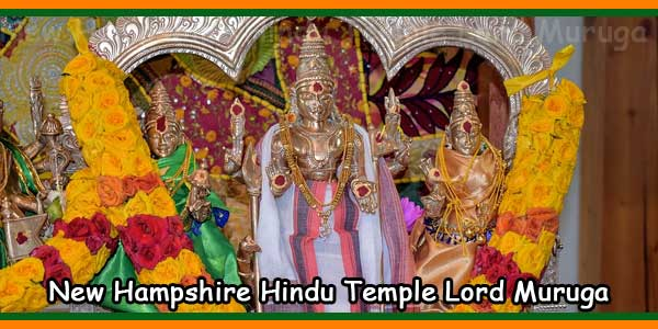 New Hampshire Hindu Temple Lord Muruga