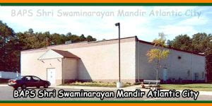 BAPS Shri Swaminarayan Mandir Atlantic City, New Jersey