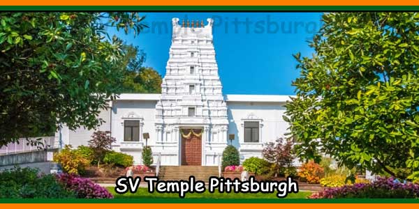 Pittsburgh Sri Venkateswara Temple Timings, Events, History