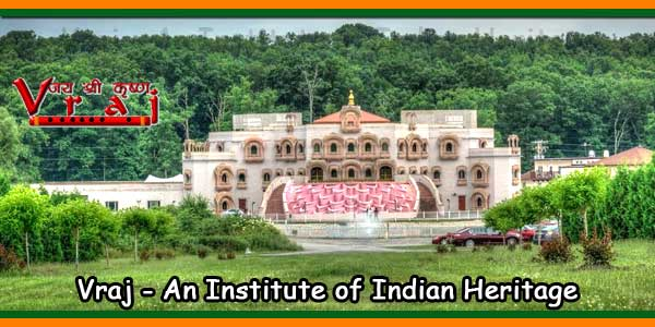 Vraj - An Institute of Indian Heritage