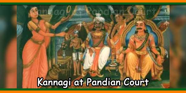 Kannagi at Pandian Court