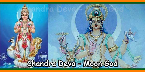 Chandra Deva - Moon God