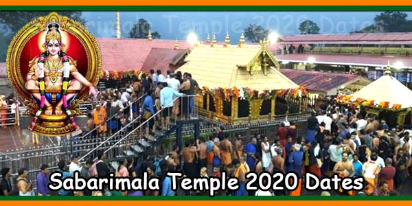 Sabarimala Temple 2020 Dates