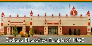 Indiana Bharatiya Temple of NWI